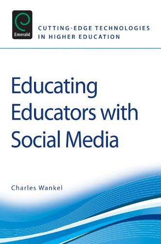 Educating Educators with Social Media - Cutting-edge Technologies in Higher Education 1 (Paperback)