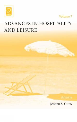 Advances in Hospitality and Leisure - Advances in Hospitality and Leisure 7 (Hardback)