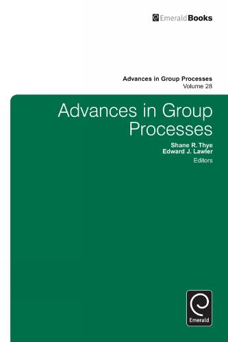 Advances in Group Processes - Advances in Group Processes 28 (Hardback)