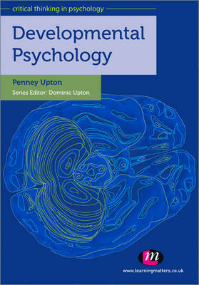 Developmental Psychology - Critical Thinking in Psychology Series (Paperback)