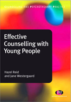 Effective Counselling with Young People - Counselling and Psychotherapy Practice Series (Paperback)