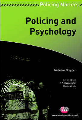 Policing and Psychology - Policing Matters Series (Paperback)