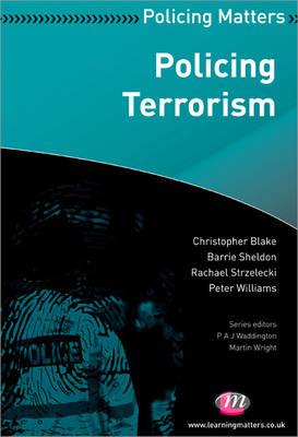 Policing Terrorism - Policing Matters Series (Paperback)