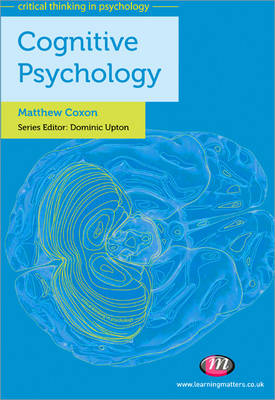 Cognitive Psychology - Critical Thinking in Psychology Series (Paperback)