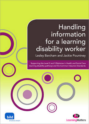 Handling Information for a Learning Disability Worker - Supporting the Learning Disability Worker LM Series (Paperback)