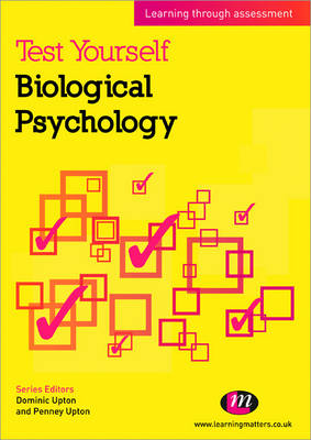 Test Yourself: Biological Psychology: Learning through assessment - Test Yourself ... Psychology Series (Paperback)