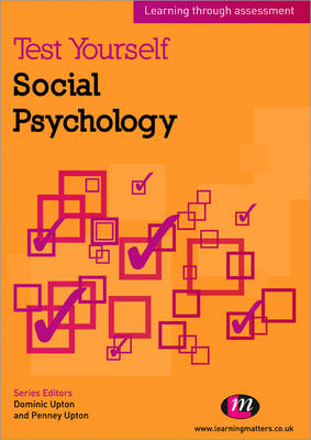 Test Yourself: Social Psychology: Learning through assessment - Test Yourself ... Psychology Series (Paperback)