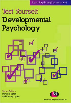 Test Yourself: Developmental Psychology: Learning through assessment - Test Yourself ... Psychology Series (Paperback)
