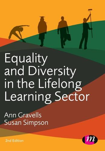 Equality and Diversity in the Lifelong Learning Sector - Further Education and Skills (Paperback)