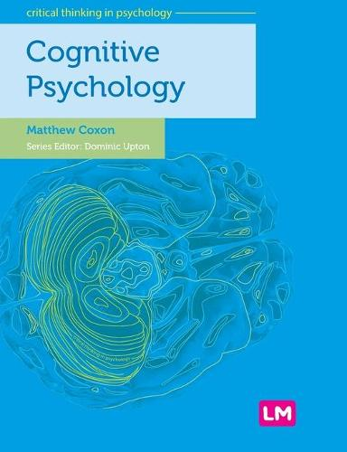 Cognitive Psychology - Critical Thinking in Psychology Series (Hardback)