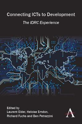 Connecting ICTs to Development: The IDRC Experience (Hardback)