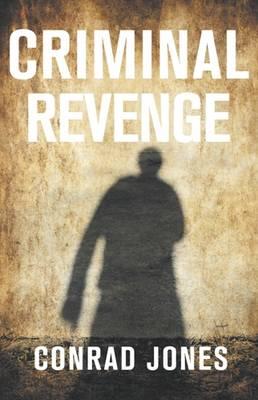 Criminal Revenge (Paperback)
