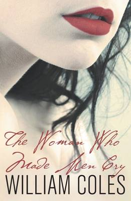 The Woman Who Made Men Cry (Paperback)