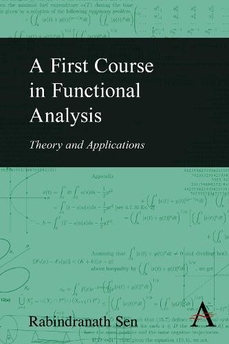 A First Course in Functional Analysis: Theory and Applications (Hardback)