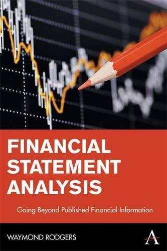 Financial Statement Analysis: Going Beyond Published Financial Information - Anthem Finance 1 (Paperback)