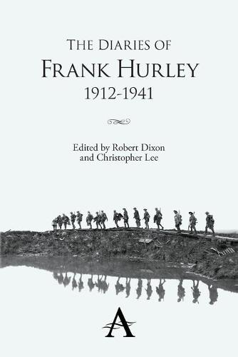 The Diaries of Frank Hurley 1912-1941 - New Perspectives on World Cinema (Paperback)
