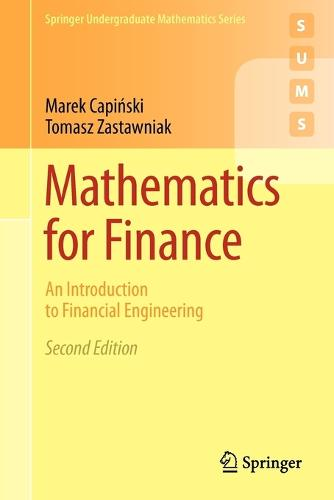 Mathematics for Finance: An Introduction to Financial Engineering - Springer Undergraduate Mathematics Series (Paperback)