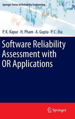 Software Reliability Assessment with OR Applications - Springer Series in Reliability Engineering (Hardback)