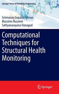 Computational Techniques for Structural Health Monitoring - Springer Series in Reliability Engineering (Hardback)