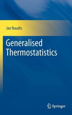 Generalised Thermostatistics (Hardback)