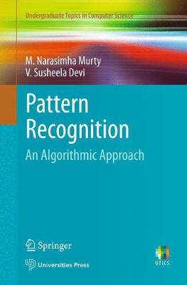 Pattern Recognition: An Algorithmic Approach - Undergraduate Topics in Computer Science (Paperback)