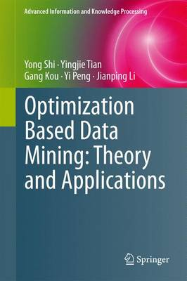 Optimization Based Data Mining: Theory and Applications - Advanced Information and Knowledge Processing (Hardback)