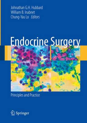 Endocrine Surgery: Principles and Practice - Springer Specialist Surgery Series (Paperback)