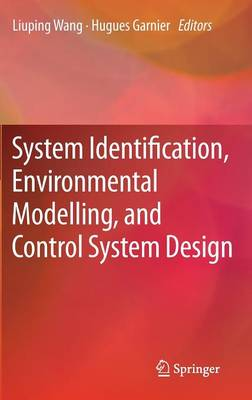 System Identification, Environmental Modelling, and Control System Design (Hardback)