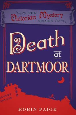 Death At Dartmoor: A Victorian Mystery Book 8 - Death at (Paperback)