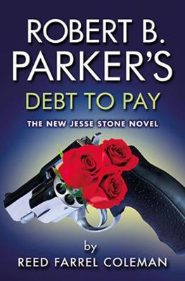 Robert B. Parker's Debt To Pay (Paperback)