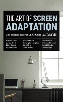 The Art Of Screen Adaptation (Paperback)