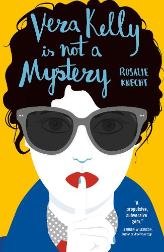 Vera Kelly Is Not A Mystery (Paperback)
