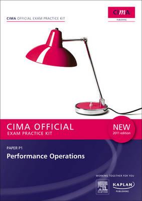 P1 Performance Operations - CIMA Practice Exam Kit: Operational level paper P1 (Paperback)