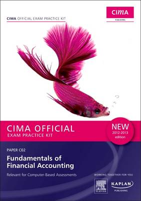 C02 Fundamentals of Financial Accounting - CIMA Exam Practice Kit: Paper C02 (Paperback)