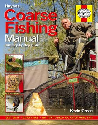 Coarse Fishing Manual: The step-by-step guide (Hardback)