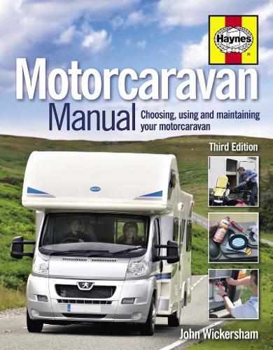 Motorcaravan Manual: Choosing, using and maintaining your motorcaravan (Hardback)
