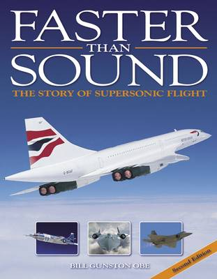 Faster than Sound: The Story of Supersonic Flight (Paperback)