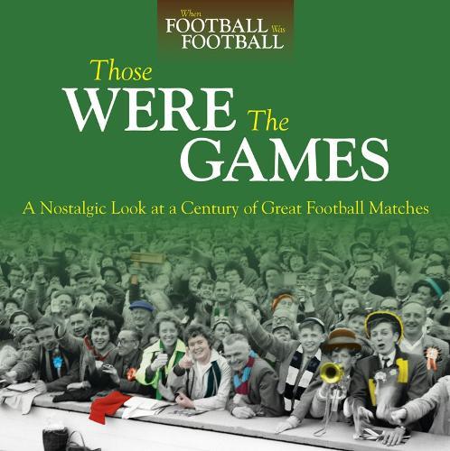 Those Were The Games (Hardback)
