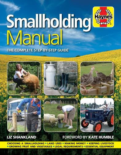 Smallholding Manual: The complete step-by-step guide (Hardback)