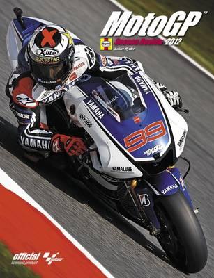 MotoGP Season Review 2012 (Hardback)