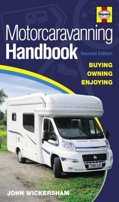 Motorcaravanning Handbook: Buying, Owning, Enjoying (Paperback)