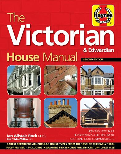 Victorian House Manual: Care and repair for this popular house type (Hardback)