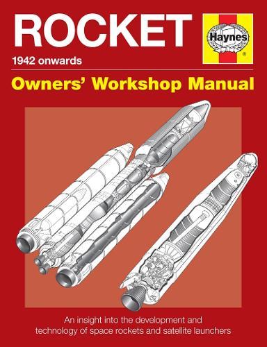 Rocket Manual: An insight into the development, evolution and tec (Hardback)