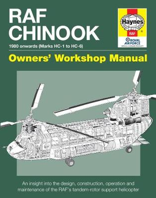 Raf Chinook Manual: An insight into owning, operating and maintaining (Hardback)