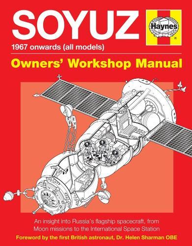 Soyuz Owners' Workshop Manual: 1967 onwards (all models) (Hardback)