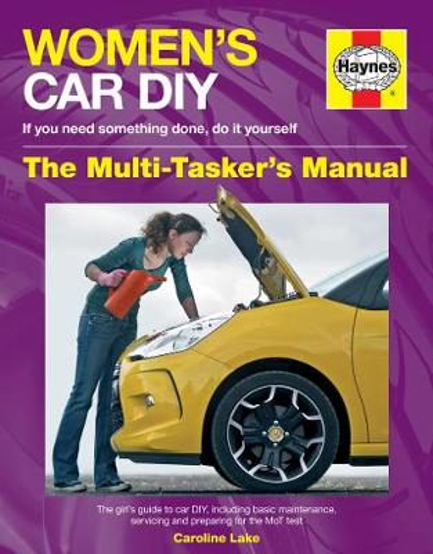 Women's Car DIY: The Multi-Tasker's Manual (Hardback)