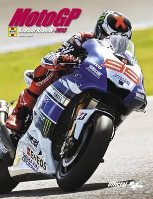 MotoGP Season Review 2013: Officially Licensed (Hardback)