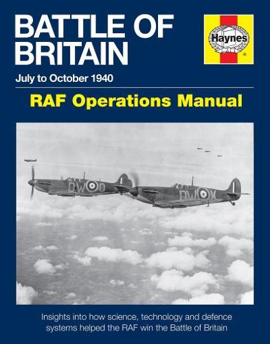Battle Of Britain Manual: RAF Operations Manual 1940 (Hardback)