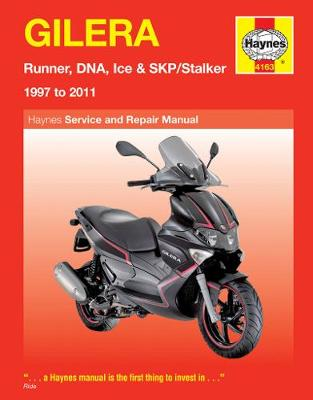 Gilera Runner, Dna, Ice & Skp/Stalker ('97 To '11) (Paperback)