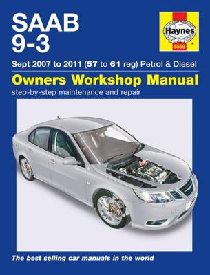 Saab 9-3 Petrol & Diesel Service and Repair Manual: 07-11 - Haynes Service and Repair Manuals (Hardback)